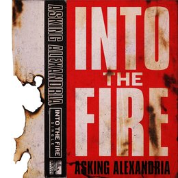Into The Fire — Asking Alexandria