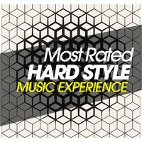 Most Rated Hardstyle Music Experience — сборник