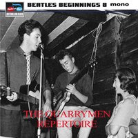 Beatles Beginnings Eight: The Quarrymen Repertoire — сборник