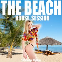 The Beach (House Session) — сборник