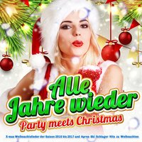 Alle Jahre wieder - Party meets Christmas — сборник