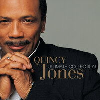 Ultimate Collection:  Quincy Jones — Quincy Jones