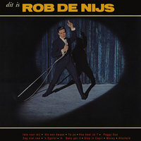 Dit Is Rob De Nijs — The Lords, Rob De Nijs