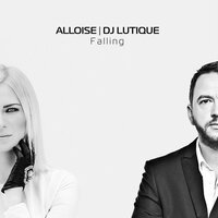 Falling — Alloise, DJ Lutique