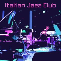 Italian Jazz Club, Vol. 1 — сборник