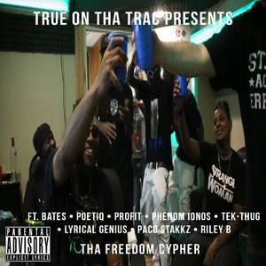 TRUE On Tha TRAC - Freedom Cypher