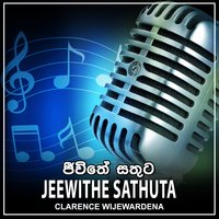Jeewithe Sathuta - Single — Clarence Wijewardena