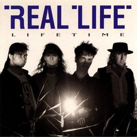 Lifetime — Real Life
