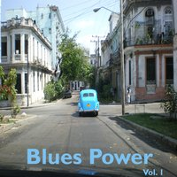 Blues Power, Vol. 1 — Paul Lenart