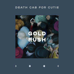 Gold Rush — Death Cab for Cutie
