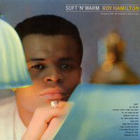 Soft 'n Warm — Roy Hamilton
