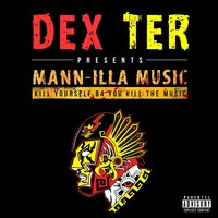 Mann-Illa Music (Dex Ter Presents) — сборник