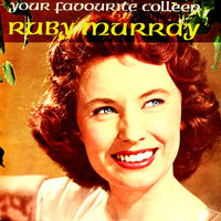 Your Favourite Colleen — Ruby Murray