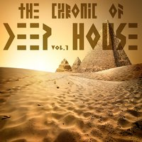 The Chronic Of Deep House Vol.1 — сборник