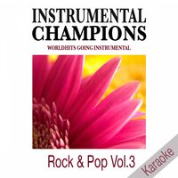 Rock & Pop Vol. 3 Karaoke — Instrumental Champions