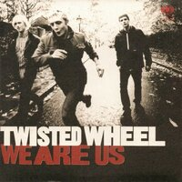 We Are Us — Twisted Wheel
