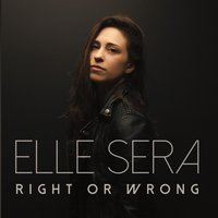 Right or Wrong — Elle Sera