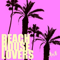 Beach House Lovers — сборник