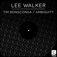 Tim Bongconga / Ambiguity — Lee Walker