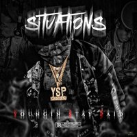 Situations — Youngin Stay Paid