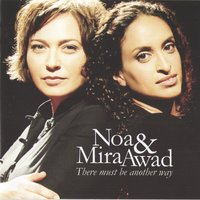 There Must Be Another Way — Noa, Mira Awad, NOA, Mira Awad