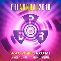 The Annual 2018: Disco Planet Records — сборник