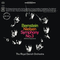Nielsen: Symphony No. 3, Op. 27 & Symphony No. 5, Op. 50 — Леонард Бернстайн, Royal Danish Orchestra, New York Philharmonic Orchestra
