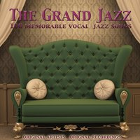 The Grand Jazz (100 Memorable Vocal Jazz Songs) — сборник