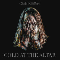 Cold At The Altar — Chris Kläfford, BRÅVES