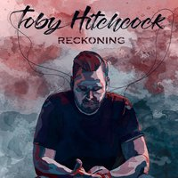 Reckoning — Toby Hitchcock