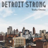 Detroit Strong — Tosha Owens