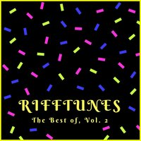The Best Of, Vol. 2 — The Rifftunes