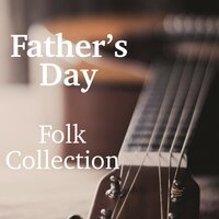 Father's Day Folk Collection — сборник