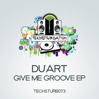 Give Me Groove EP — Du'art