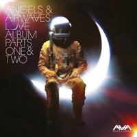 Love: Album Parts One & Two — Angels & Airwaves