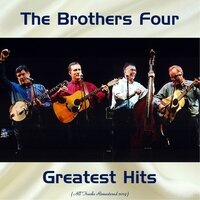 Greatest Hits — The Brothers Four