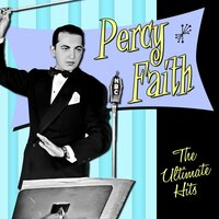 The Ultimate Hits — Percy Faith