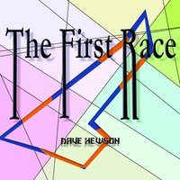 The First Race — Dave Hewson