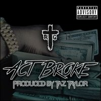 Act Broke — Rome The Godd