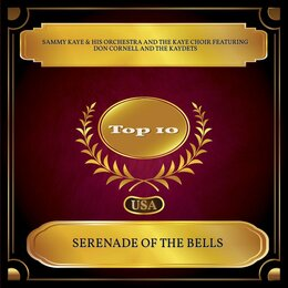Serenade Of The Bells — Sammy Kaye & His Orchestra, Don Cornell, The Kaydets, the Kaye Choir