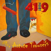 Mr. Astute Trousers — 41Point9
