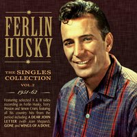 The Singles Collection 1951-62, Vol. 2 — Ferlin Husky