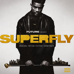 SUPERFLY — Lil Wayne, Future, 21 Savage
