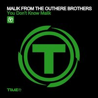 You Don't Know Malik — Malik from the Outhere Brothers