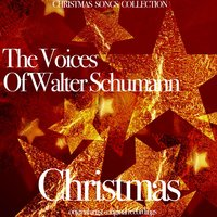 Christmas — The Voices Of Walter Schumann