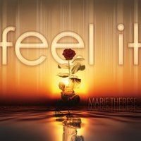 Feel It (Finest Chill Lounge Downbeat Songs) — Marie Therese