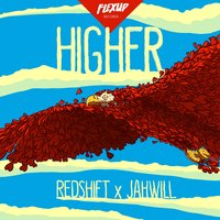 Higher — Jahwill, Redshift