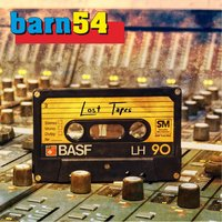Lost Tapes — Barn54