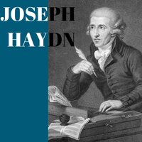 Joseph Haydn — Joseph Haydn, Classical Music: 50 of the Best, Йозеф Гайдн, Classical Music: 50 of the Best