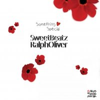 Something Special — Sweet Beatz, Ralph Oliver, Sweet Beatz, Ralph Oliver
